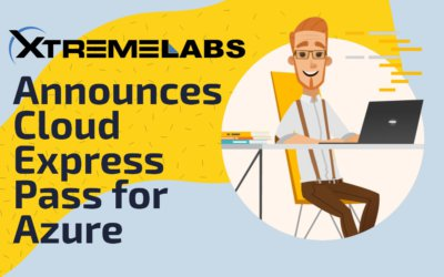 XtremeLabs Announces our Cloud Express Pass for Azure