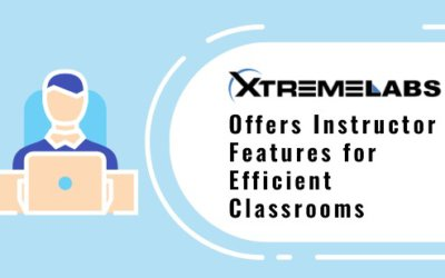 XtremeLabs Offers Instructor Features for Efficient Classrooms