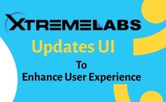 XtremeLabs Updates UI to Enhance User Experience